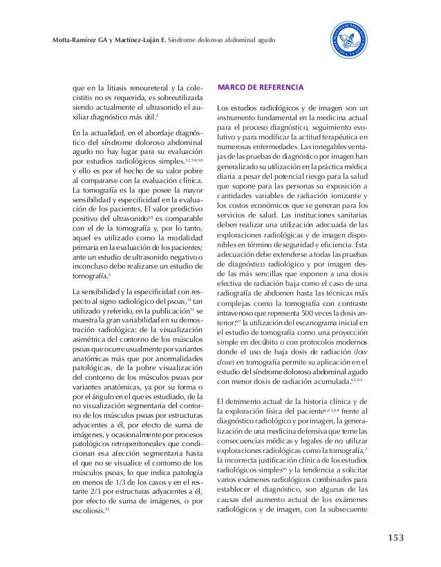 153 Motta-Ramírez GA y Martínez-Luján E. Síndrome doloroso abdominal agudo que en la litiasis renoureteral y la cole- cist...