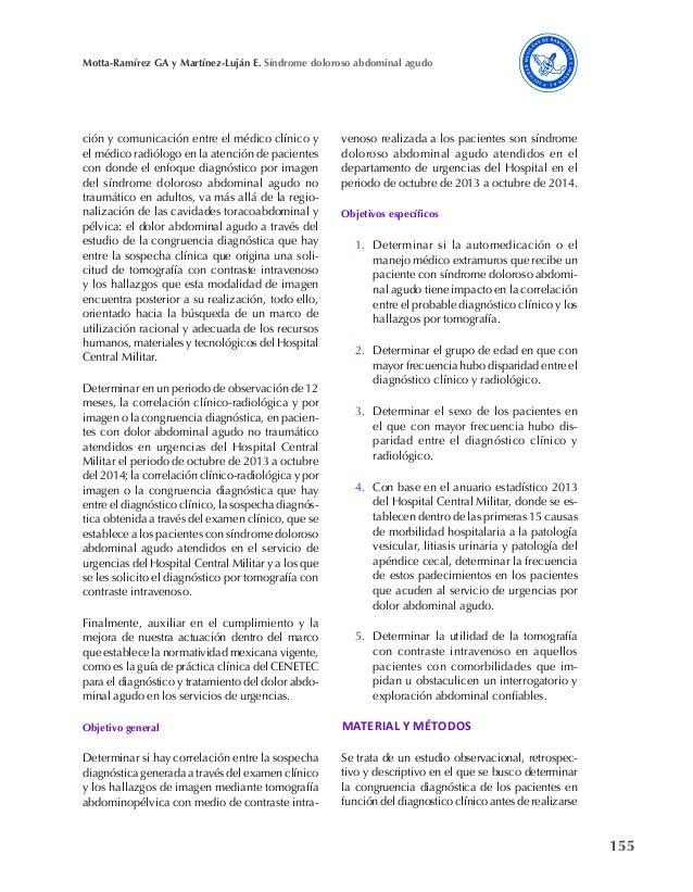 155 Motta-Ramírez GA y Martínez-Luján E. Síndrome doloroso abdominal agudo ción y comunicación entre el médico clínico y e...