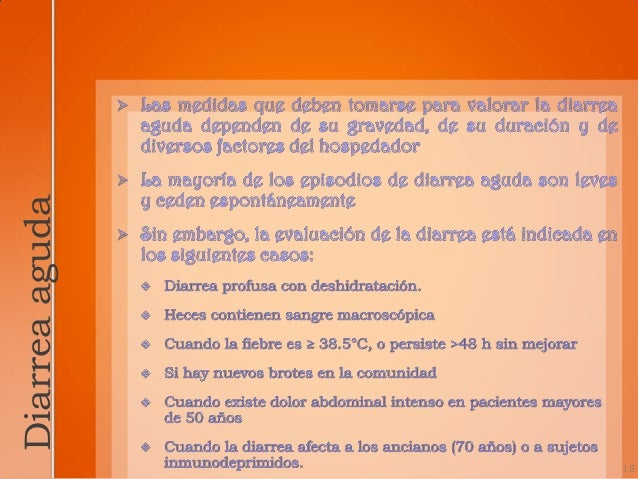 Algoritmo para     tratar la diarrea aguda.  Pensar en lafarmacoterapiaempírica antes       de laevaluación, que   incluir...