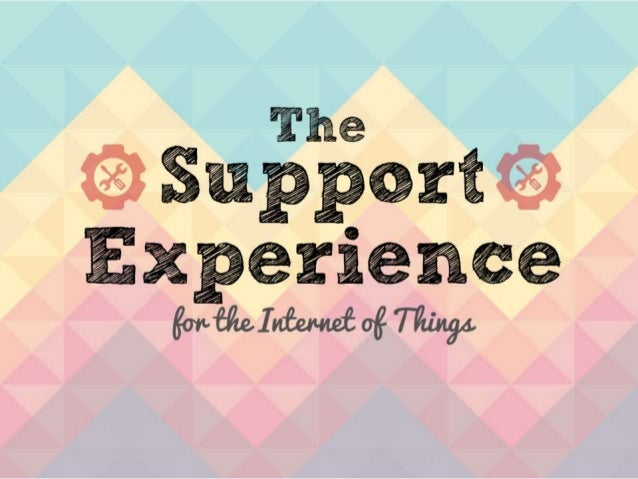 Support for the Internet of Things