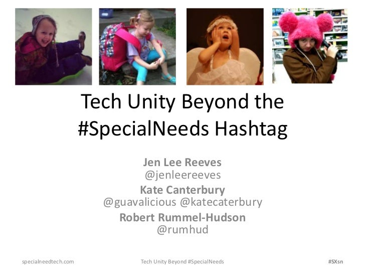 Tech Unity Beyond the                      #SpecialNeeds Hashtag                              Jen Lee Reeves              ...
