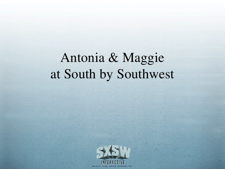 Antonia & Maggie at South by Southwest