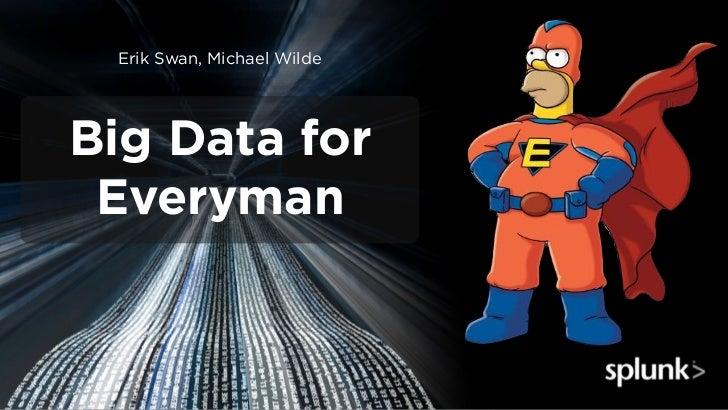 Erik Swan, Michael WildeBig Data for Everyman
