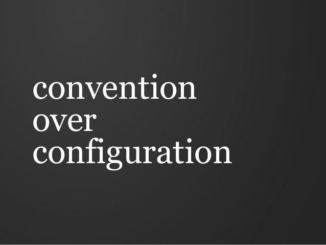 conventionoverconfiguration