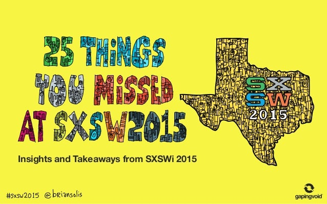 Insights and Takeaways from SXSWi 2015