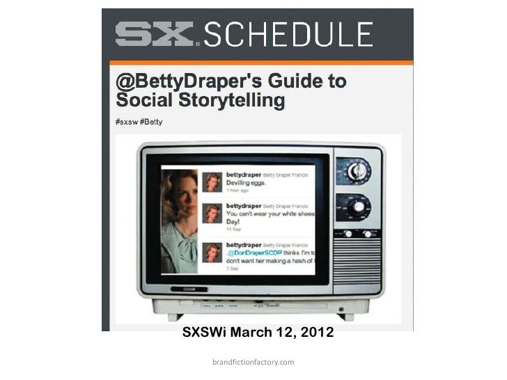 SXSWi March 12, 2012   brandfictionfactory.com