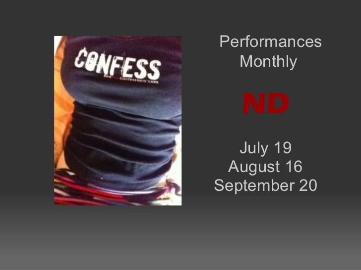 Performances  Monthly   ND   July 19 August 16September 20