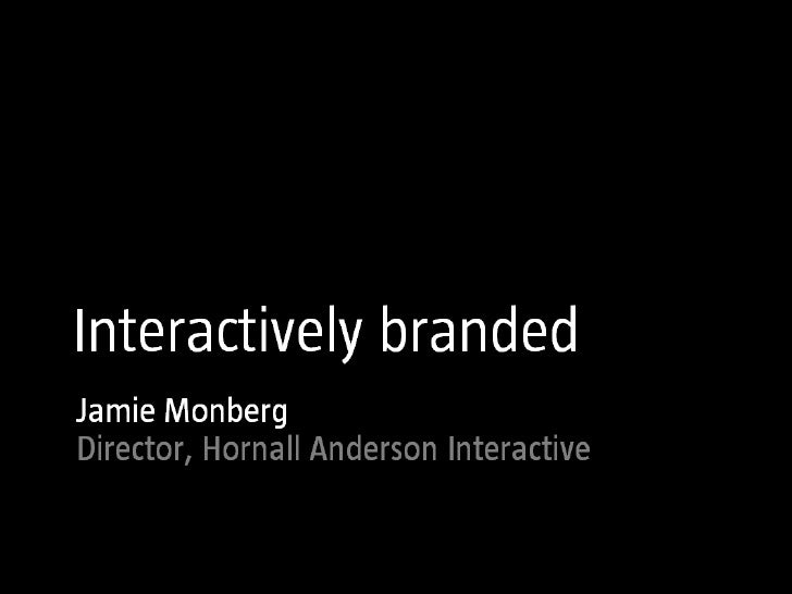 Successful brands thrive on interactive design