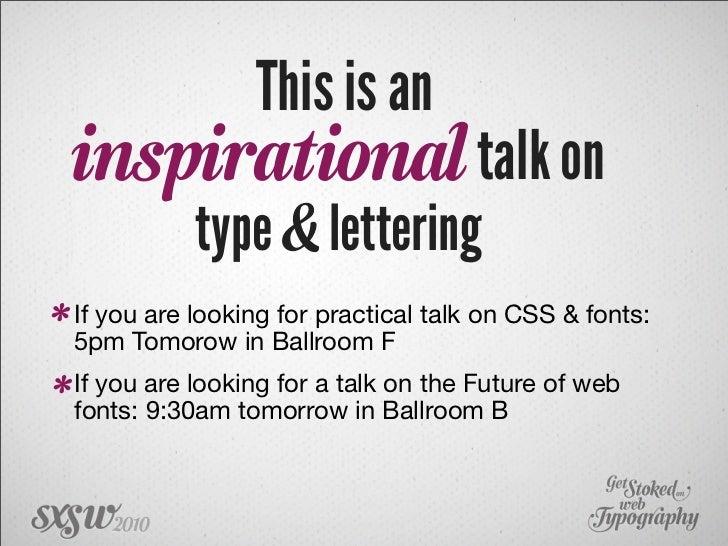 Get Stoked on Web Typography SXSW 2010 Slide 2