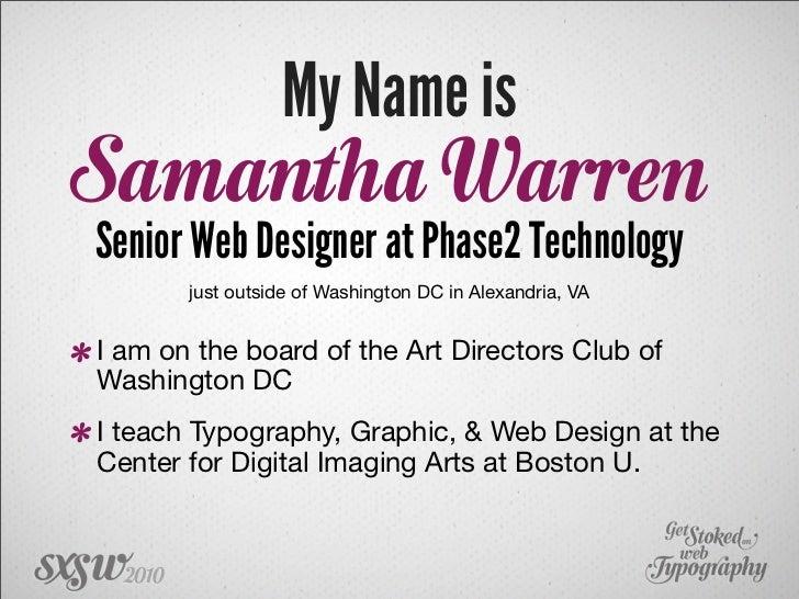 Get Stoked on Web Typography SXSW 2010 Slide 3