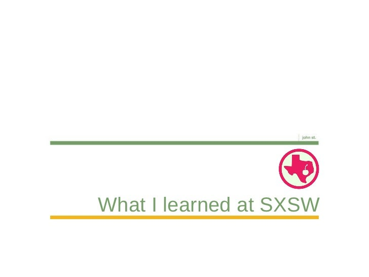 What I learned at SXSW