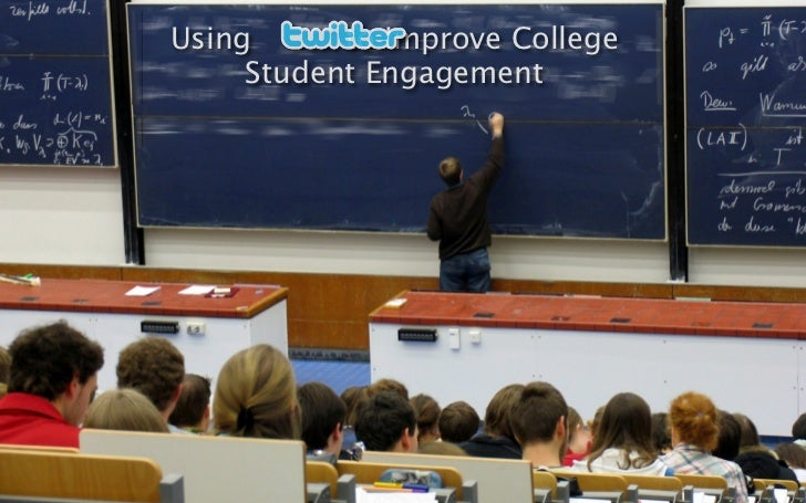 Using      to Improve College     Student Engagement