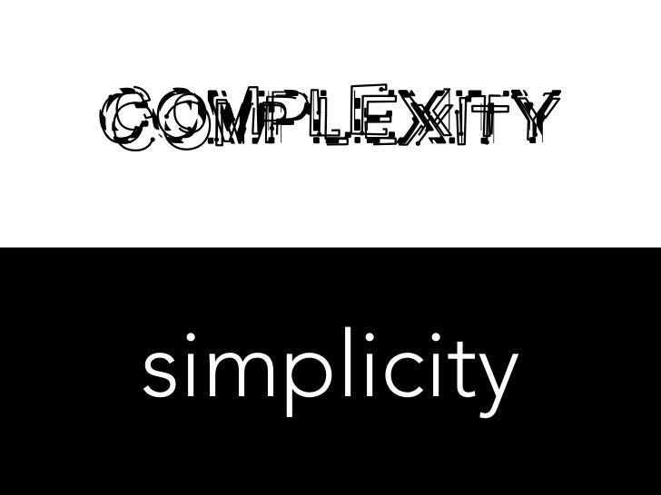COMPLEXITYsimplicity