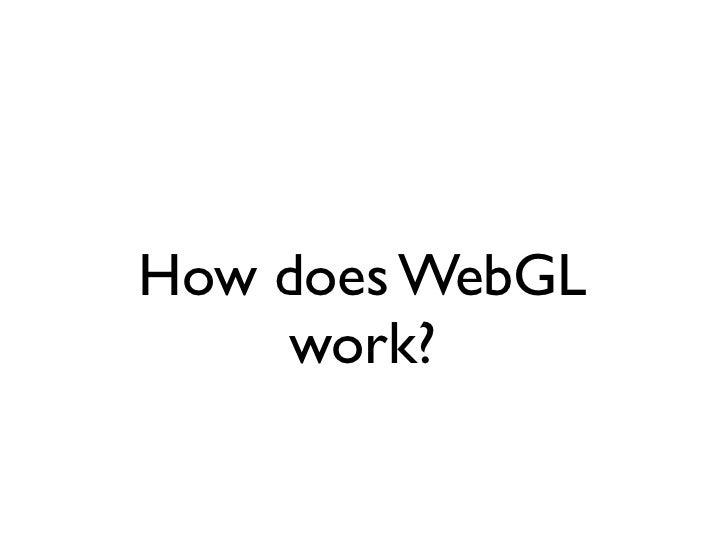 How does WebGL     work?