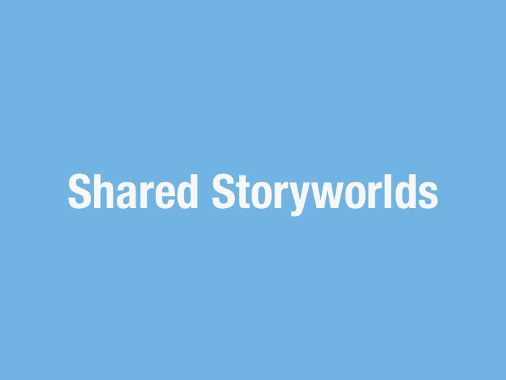 Shared Storyworlds