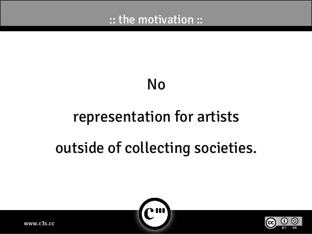 :: the motivation ::                            No               representation for artists             outside of collect...