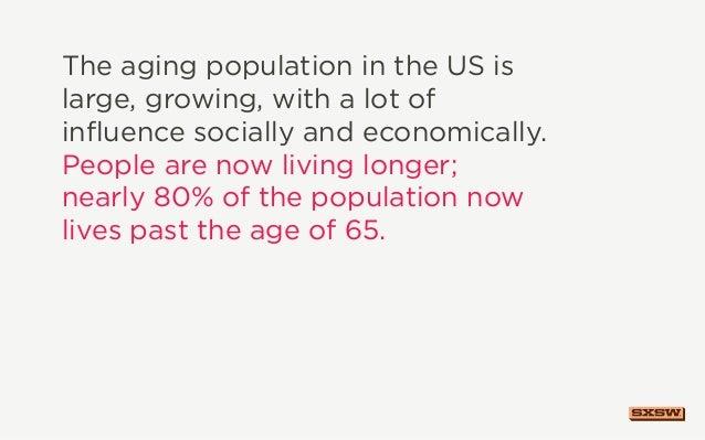 SXSW2013: Design for Aging, Your Future-Self Slide 3