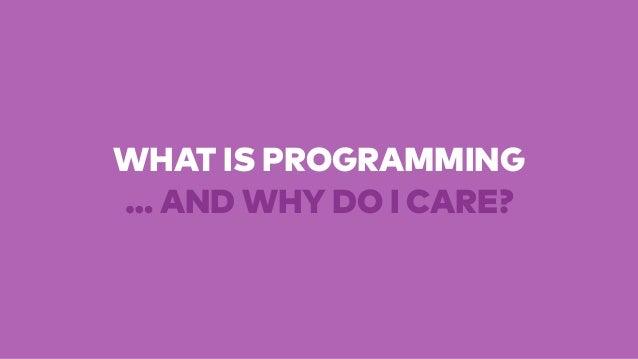 Programming for Non-Programmers - SXSW Vegas 2014 Slide 3