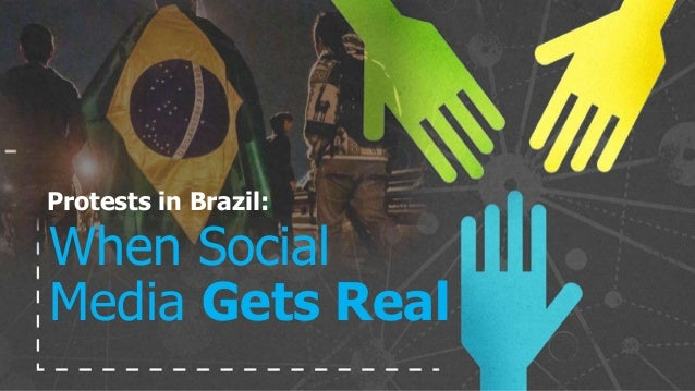 Protests in Brazil: When Social Media Gets Real