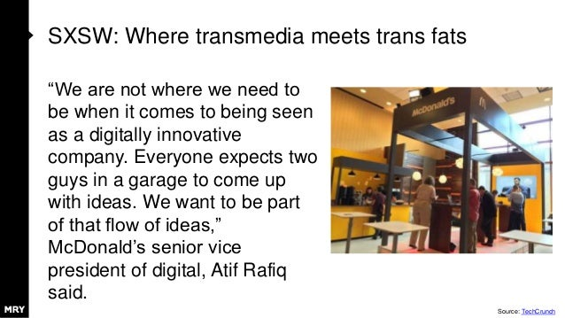 """SXSW: Where transmedia meets trans fats """"We are not where we need to be when it comes to being seen as a digitally innovat..."""