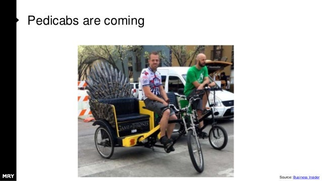 Pedicabs are coming Source: Business Insider