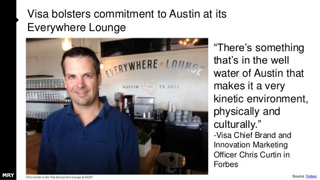 """Visa bolsters commitment to Austin at its Everywhere Lounge """"There's something that's in the well water of Austin that mak..."""