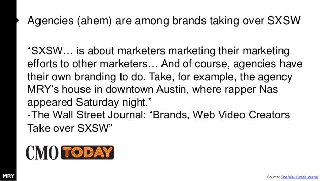 """Agencies (ahem) are among brands taking over SXSW """"SXSW… is about marketers marketing their marketing efforts to other mar..."""