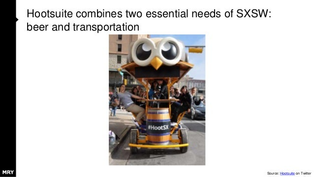 Hootsuite combines two essential needs of SXSW: beer and transportation Source: Hootsuite on Twitter