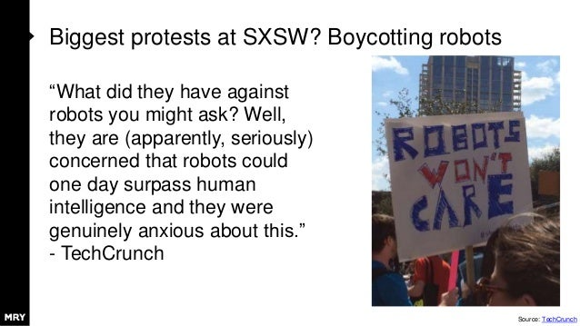 """Biggest protests at SXSW? Boycotting robots """"What did they have against robots you might ask? Well, they are (apparently, ..."""