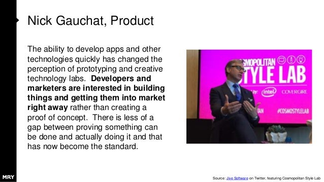 Nick Gauchat, Product The ability to develop apps and other technologies quickly has changed the perception of prototyping...