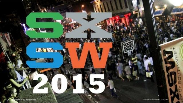 SxSW 2015 -  The Human Brain Vs. Innovation Overload Slide 3