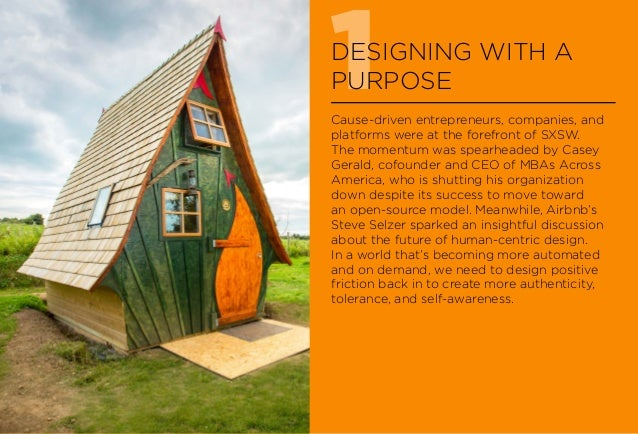 1DESIGNING WITH A PURPOSE Cause-driven entrepreneurs, companies, and platforms were at the forefront of SXSW. The momentum...