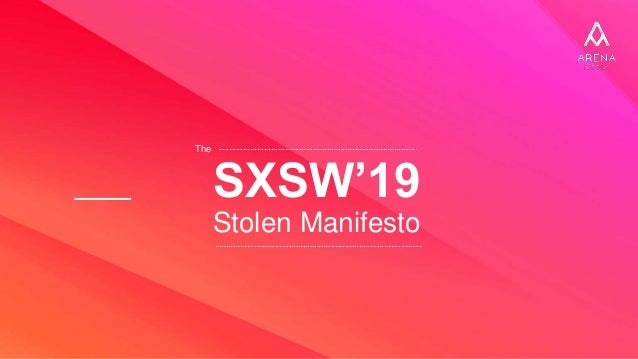 SXSW'19 Stolen Manifesto The