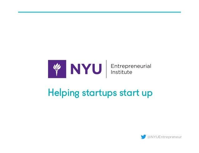 @NYUEntrepreneur Helping startups start up