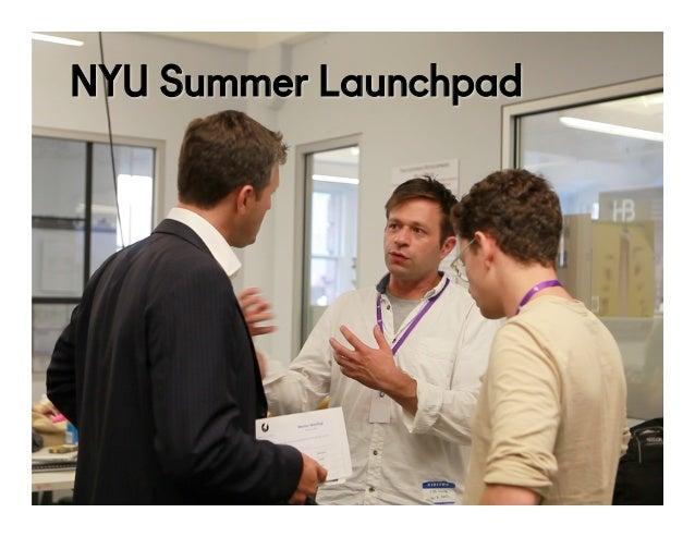 @NYUEntrepreneur NYU Summer Launchpad