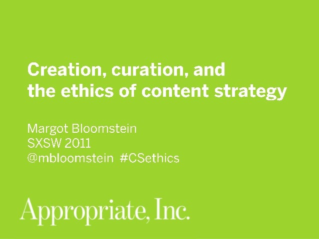 Creation, Curation, and the Ethics of Content Strategy