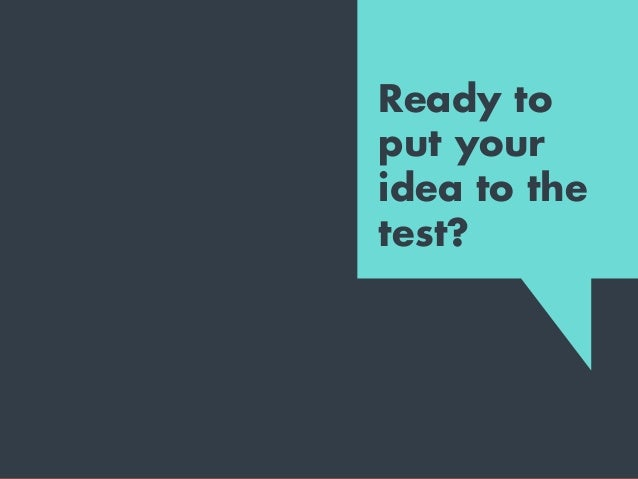 The 3-2-1 idea test — Ready to put your idea to the test?