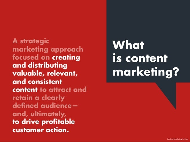 What is content marketing? A strategic marketing approach focused on creating and distributing valuable, relevant, and con...