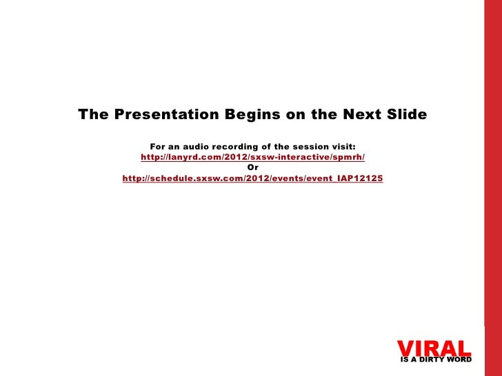 The Presentation Begins on the Next Slide            For an audio recording of the session visit:         http://lanyrd.co...