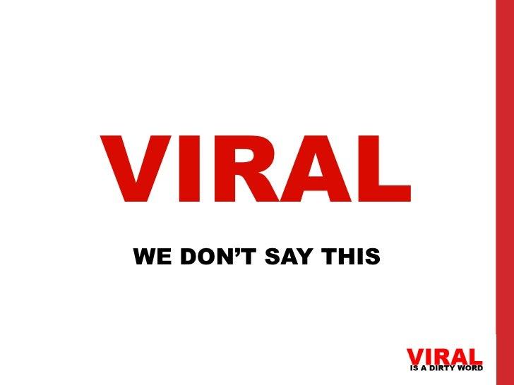 VIRALWE DON'T SAY THIS