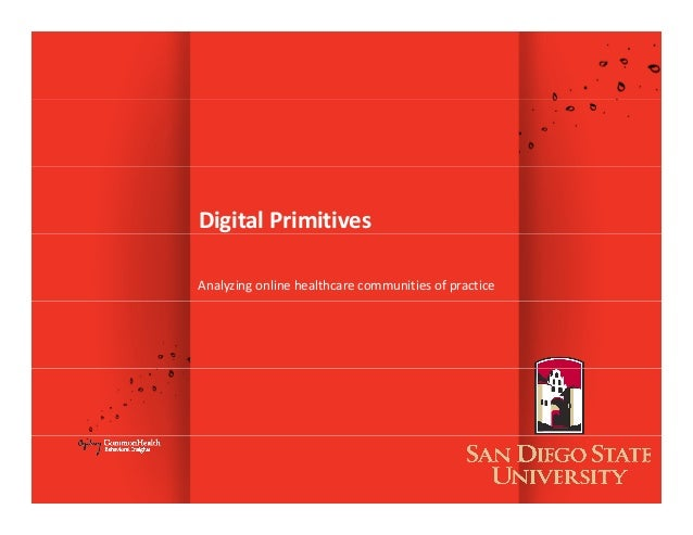 DigitalPrimitives Analyzingonlinehealthcarecommunitiesofpractice