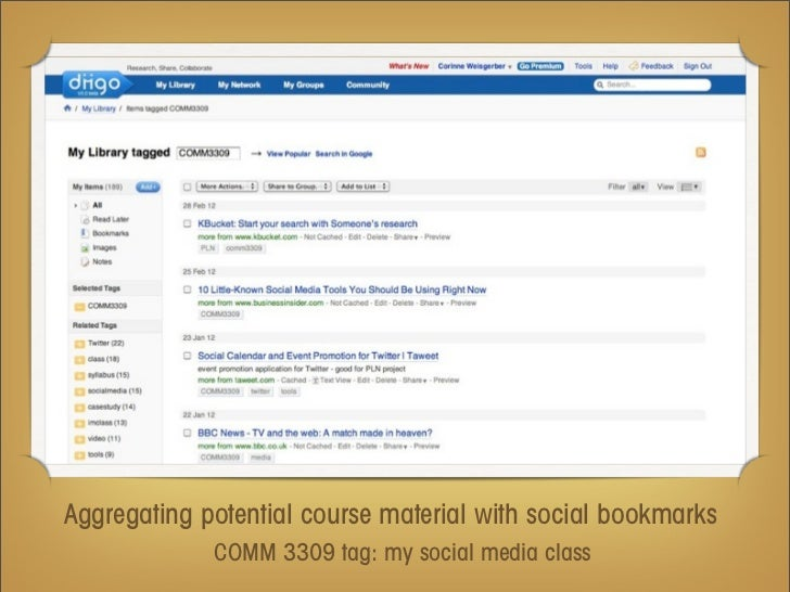 Aggregating potential course material with social bookmarks             COMM 3309 tag: my social media class