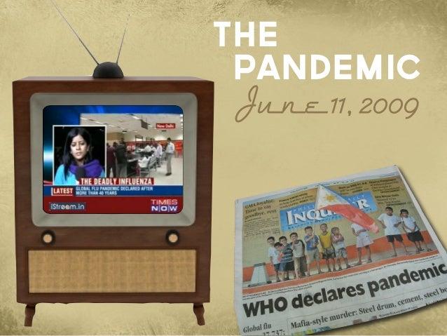 June11,2009 Pandemic The