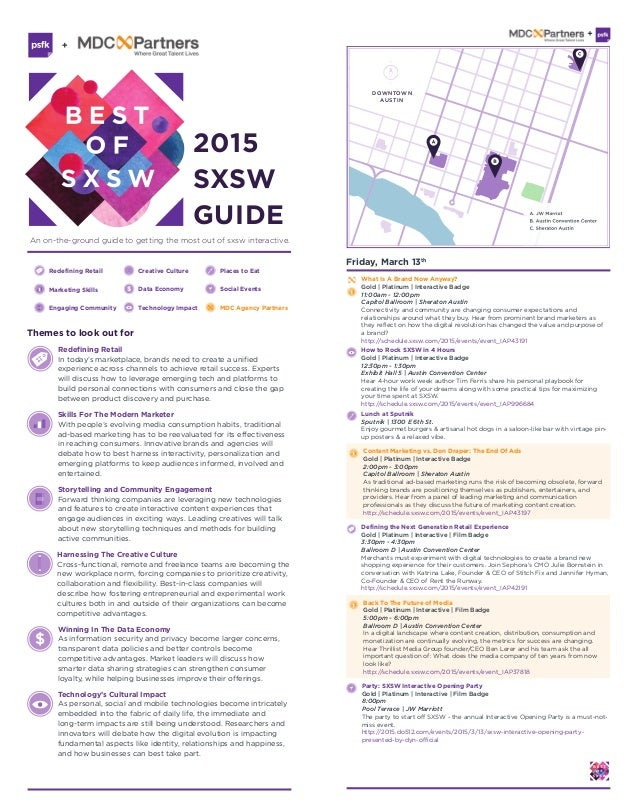 2015 SXSW GUIDE An on-the-ground guide to getting the most out of sxsw interactive. DOWNTOWN AUSTIN Redefining Retail In t...