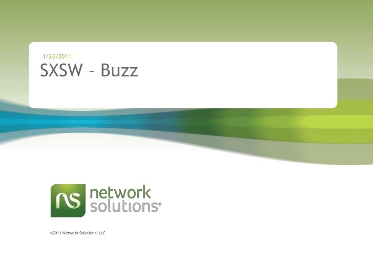 1/20/2011<br />SXSW – Buzz <br />