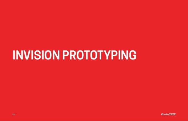 #protoSXSW39 INVISION PROTOTYPING