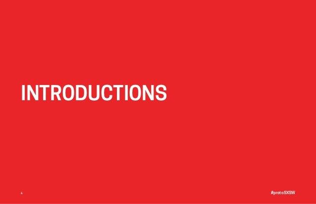 #protoSXSW4 INTRODUCTIONS