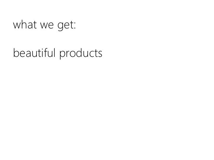 what we get:beautiful products<br />