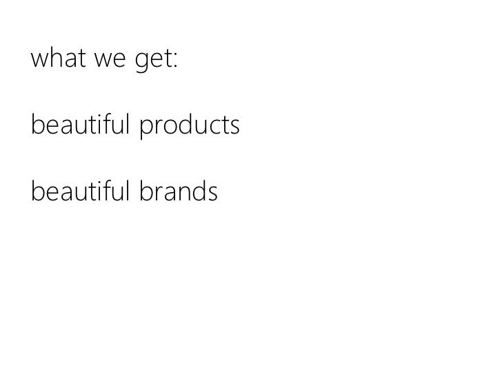 what we get:beautiful productsbeautiful brands<br />