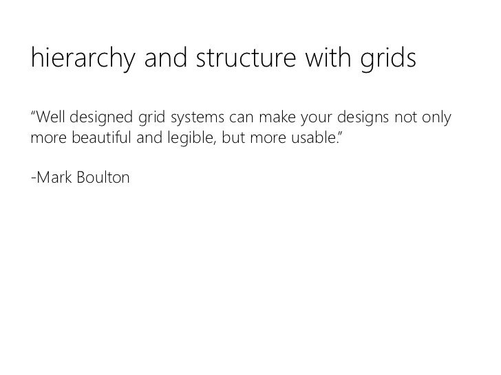 """hierarchy and structure with grids""""Well designed grid systems can make your designs not only more beautiful and legible, b..."""